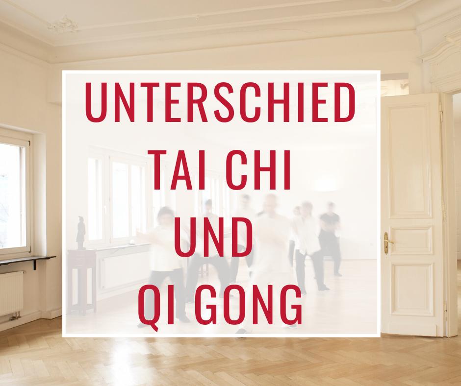 Unterschied Tai Chi und Qi Gong